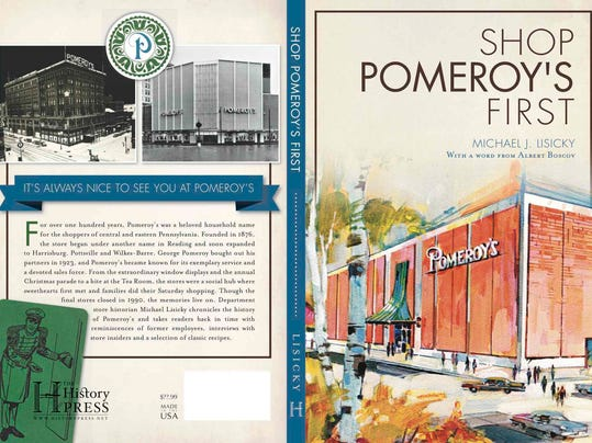 "SUBMITTED -- The cover of Michael Lisicky's new book, ""Shop Pomeroy's First,"" published in October by History Press"