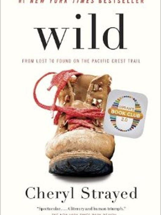 "Cheryl Strayed's memoir ""Wild"" is available on Amazon.com."
