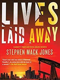 """Lives Laid Away"" by Stephen Mack Jones"