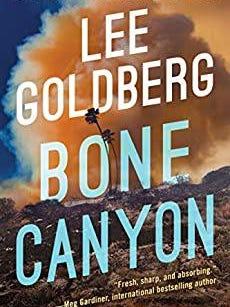 """""""Bone Canyon"""" by Lee Goldberg"""