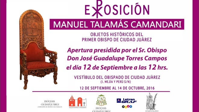 The Juarez Diocese will have on display historic objects of its first Bishop.