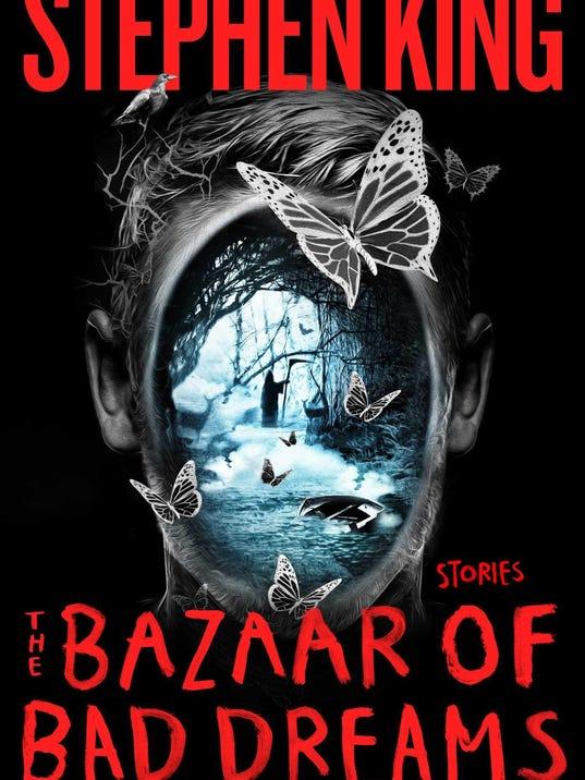Review: ëThe Bazaar of Bad Dreamsí by Stephen King
