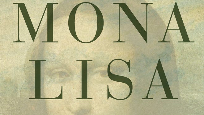 """""""Mona Lisa: A Life Discovered"""" by Dianne Hales"""