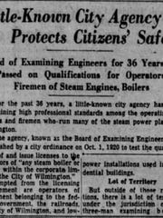 "A March 13, 1957 article in The News Journal reports on the Board of Examining Engineers, which the city code says is supposed to issue licenses to ""firemen and stationary engineers."""