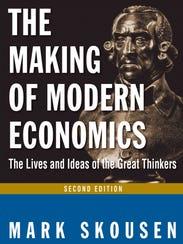 """Mark Skousen's """"The Making of Modern Economics"""" book"""