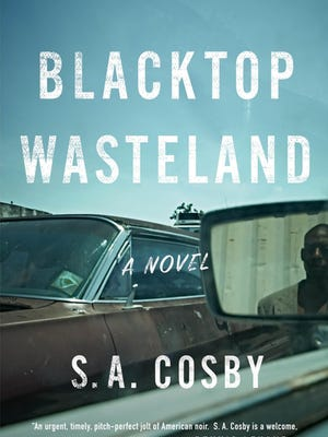 """Blacktop Wasteland"" by S.A. Cosby."