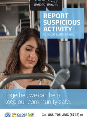 "Oxnard-based Gold Coast Transit has partnered with the Department of Homeland Security on the ""If you see something, say something"" campaign."