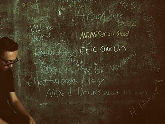 "Eric Church, ""Mr. Misunderstood"""