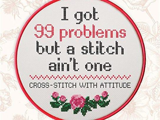 """I Got 99 Problems but a Stitch Ain't One"" (Mitchell"