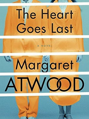 """""""The Heart Goes Last,"""" Margaret Atwood"""