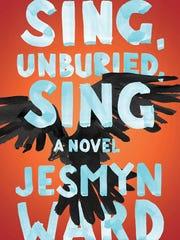 """Sing, Unburied, Sing"" by Jesmyn Ward."