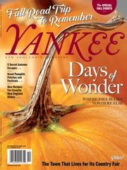 This image provided by Yankee shows the cover of the magazine's September/October 2016 issue. The fall issue of Yankee offers ideas on ways to enjoy the season while exploring New England.
