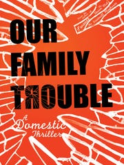 """""""Our Family Trouble"""" by Don Winston"""