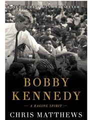 "Book cover, ""Bobby Kennedy: A Raging Spirit"" by author Chris Matthews"