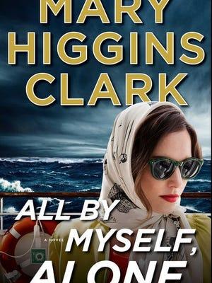 """All By Myself, Alone,"" Mary Higgins Clark"