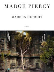 "Marge Piercy remembers her hometown as the city of ""kisses and a hammer"" in her new poetry collection, ""Made in Detroit."""