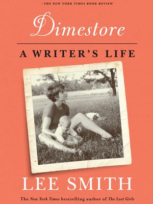 """""""Dimestore: A Writer's Life"""" by Lee Smith"""