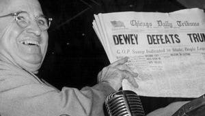 In a famous photograph, Harry Truman is shown holding a newspaper that mistakenly declared him the loser in the presidential election.