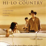 Movie review: In 'The Hi-Lo Country' the stoic prevail in harsh country