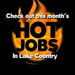 Check out this month's Hot Jobs in Lake Country