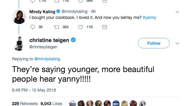 Chrissy Teigan and Mindy Kaling debate Yanny or Laurel on Twitter.