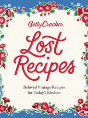 """""""Lost Recipes"""" showcases vintage recipes, with some"""