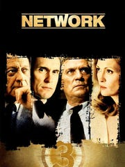 """The 1976 movie """"Network"""" proved prophetic about network news and programming."""