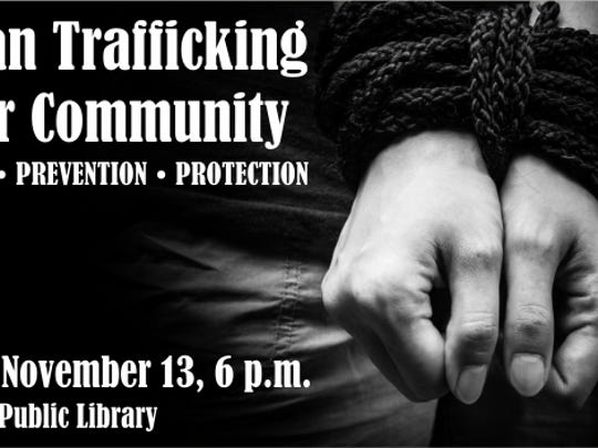 """Human Trafficking in Our Community"" is set for 6 p.m."