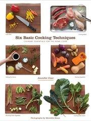 """""""Six Basic Cooking Techniques"""" is the new cookbook"""