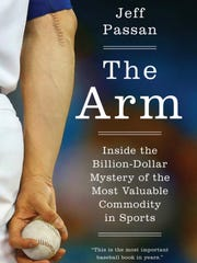 """The Arm,"" by Jeff Passan, explores the billion-dollar mystery of Major League Baseball pitchers and fragility of their arms."