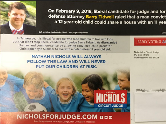 This mailer from judge candidate Nathan Nichols mentions a Feb. 9 ruling from his opponent, Judge Barry Tidwell, allowing a convicted sex offender to live with an 11-year-old girl.