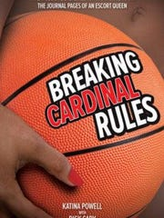 """The cover of """"Breaking Cardinal Rules,"""" by Katina Powell and Dick Cady."""