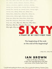 Sixty: A Diary of My Sixty-First Year