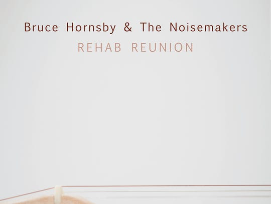 """Rehab Reunion"" is the latest form Bruce Hornsby and"