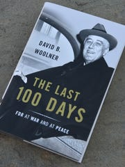 The book David Woolner wrote about President Franklin D. Roosevelt's last 100 days in office.