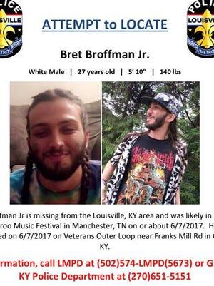 LMPD is asking for help locating Bret Broffman Jr., 27.