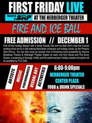 Start the holiday season with the free Herberger Theater Fire and Ice Ball on Friday, Dec. 1.