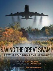 """""""Saving The Great Swamp: Battle to Defeat the Jetport"""""""