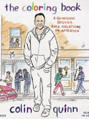 "Comedian/actor Colin Quinn's ""The Coloring Book"" was published earlier this year."