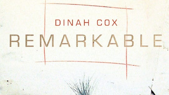 """""""Remarkable"""" by Dinah Cox"""