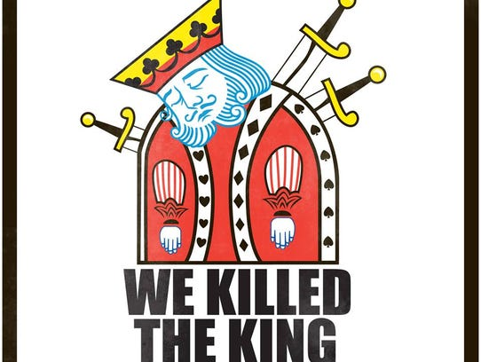 We Killed the King band art
