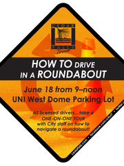 """The city of Cedar Falls is hosting a """"How to Drive in a Roundabout"""" class on June 18."""