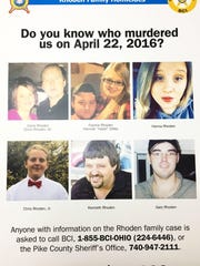 "provided, The Enquirer/Carrie CochranA reward poster for the Pike County homicides April 22, 2016. Top, from left, Dana and Chris Rhoden Sr., Frankie Rhoden and Hannah ""Hazel"" Gilley, Hannah Rhoden and bottom, from left, Chris Rhoden Jr., Kenneth Rhoden and Gary Rhoden. Wednesday, March 22, 2017: A reward poster for the Pike County homicides April 22, 2016. (Top, from left) Dana and Chris Rhoden Sr., Frankie Rhoden and Hannah ""Hazel"" Gilley, Hannah Rhoden, (bottom, from left) Chris Rhoden Jr., Kenneth Rhoden and Gary Rhoden."