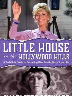 "Charlotte Stewart, who played Miss Beadle on ""Little House on the Prairie,"" recently released her memoir, ""Little House in the Hollywood Hills."""