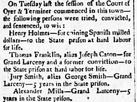 This small news brief, reporting the conviction and sentencing of counterfeiter Henry Holmes, appeared in the June 19, 1804, edition of the Poughkeepsie Journal.