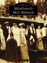 """Montana's Hot Springs"" by Jeff Birkby"