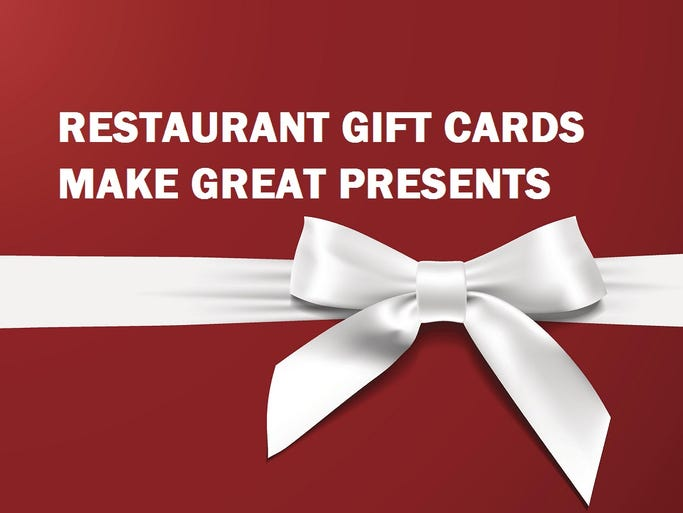 Restaurant gift cards make great holiday presents.