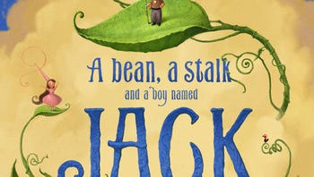 """""""A Bean, A Stalk and a Boy Named Jack"""" by William Joyce and Kenny Callicutt"""