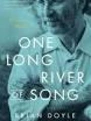 """""""One Long River of Song"""" by Brian Doyle"""