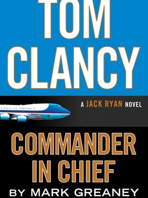 'Tom Clancy Commander in Chief' by Mark Greaney